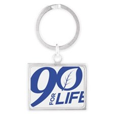90 FOR LIFE - BLUE Landscape Keychain