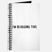 I'm blogging this Journal