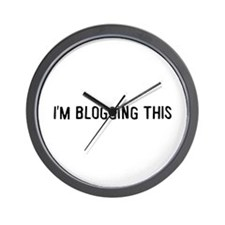 I'm blogging this Wall Clock