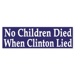 No Children Died When Clinton Lied