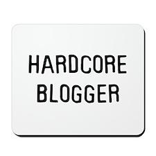 Hardcore blogger Mousepad