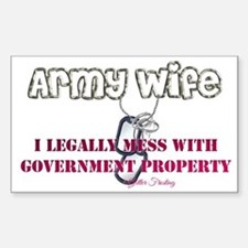 Army Wife I Legally Mess with Government Property
