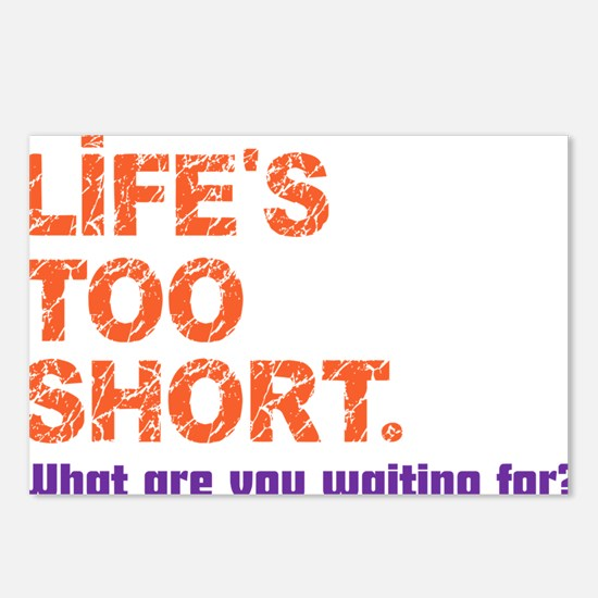 Life's Too Short Postcards (Package of 8)