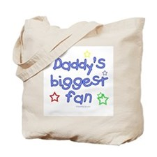 Daddy's Biggest Fan Tote Bag