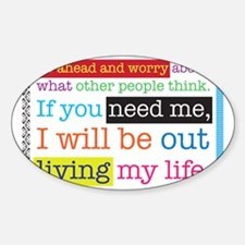 Live My Life Sticker (Oval)