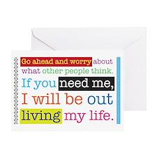 Live My Life Greeting Card