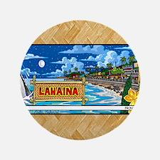 "Lahaina, Mauis Famous Front Street 3.5"" Button"
