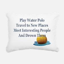 Play Water Polo Drown Em Rectangular Canvas Pillow