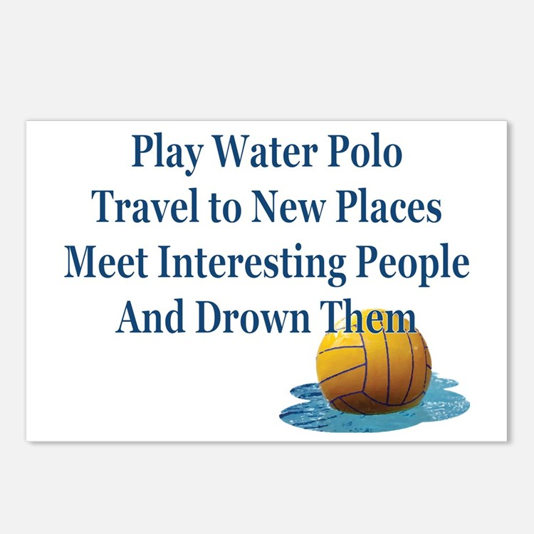 Play Water Polo Drown Em  Postcards (Package of 8)