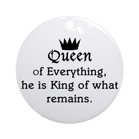 Queen of Everything Ornament (Round)