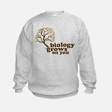 biology grows on you Sweatshirt