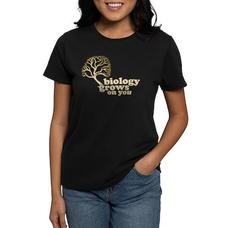 biology grows on you Women's Dark T-Shirt