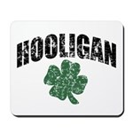 Hooligan Distressed Mousepad