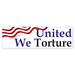United We Torture (bumper sticker)