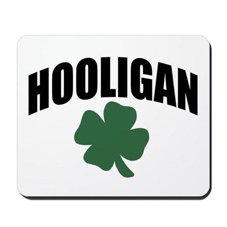 Hooligan Mousepad
