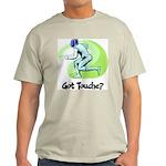 Got Touche? Light T-Shirt