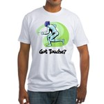 Got Touche? Fitted T-Shirt