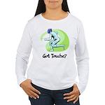 Got Touche? Women's Long Sleeve T-Shirt