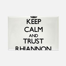 Keep Calm and trust Rhiannon Magnets
