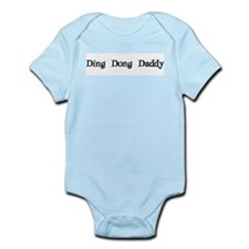 Ding Dong Daddy Infant Bodysuit