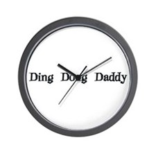 Ding Dong Daddy Wall Clock