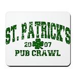 St. Pat's Pub Crawl Distressed Mousepad