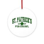 St. Pat's Pub Crawl Distressed Ornament (Round)