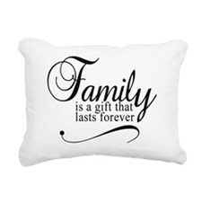 Family is a gift that la Rectangular Canvas Pillow