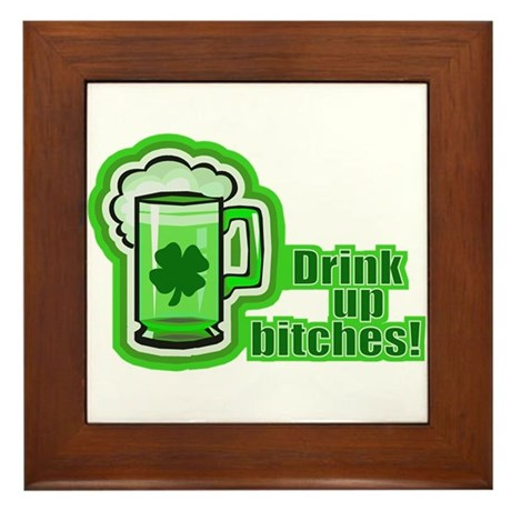 It's St. Patrick's Day Bitches Framed Tile