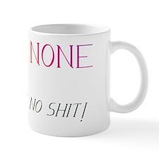 Harm none but take no shit! Mug