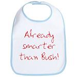 Already Smarter Than Bush Bib