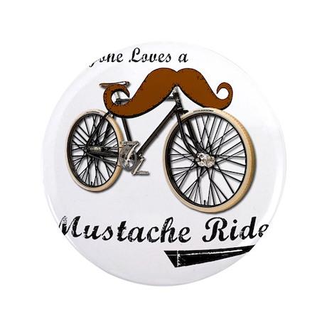 """MUSTACHE RIDE 3.5"""" Button"""