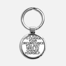 Inspiring, Change Yourself, Round Keychain