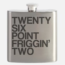 Twenty Six Point Friggin Two Flask