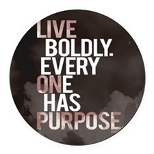 Live Boldly On Purpose Round Car Magnet