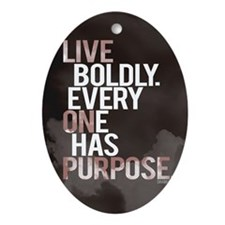 Live Boldly On Purpose Oval Ornament
