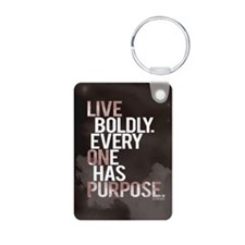 Live Boldly On Purpose Keychains