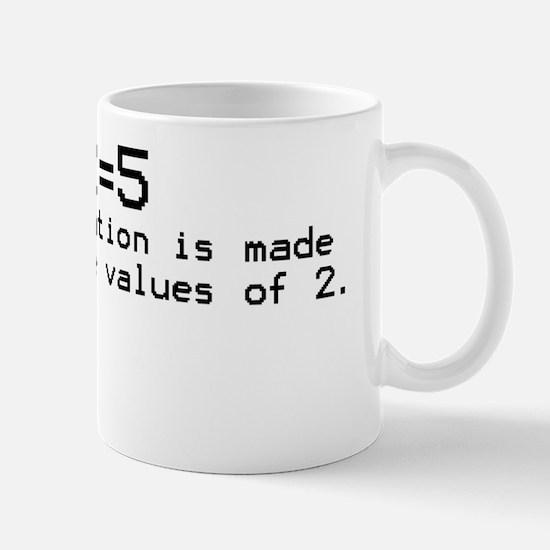 2+2=5 Logic Mug