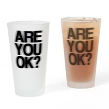 Are You OK? Funny, fuzzy Drinking Glass