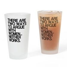 Arguing with women Drinking Glass