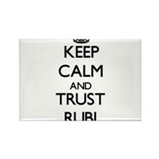 Keep Calm and trust Rubi Magnets