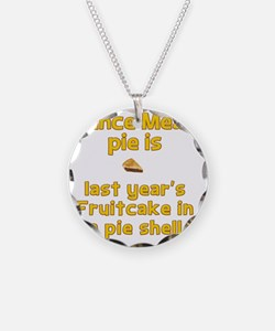 Mince Meat pie disguised as  Necklace
