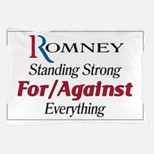 Romney For/Against Everything Pillow Case