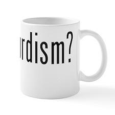 Got Absurdism? Mug