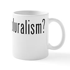 Got Value-Pluralism? Mug