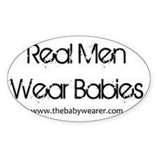 Real Men Wear Babies II Decal