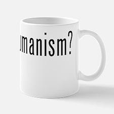 Got Transhumanism? Mug