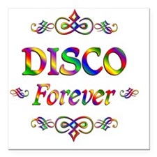 "Disco Forever Square Car Magnet 3"" x 3"""