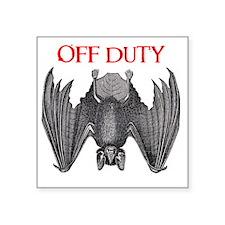 """Off Duty Vampire Square Sticker 3"""" x 3"""""""