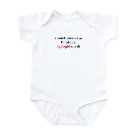 I Google Myself Infant Bodysuit